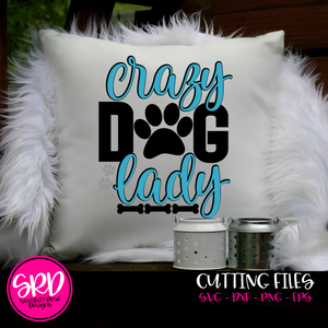 Crazy Dog Lady SVG