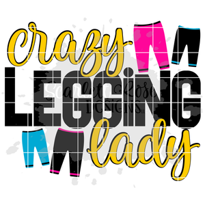 Crazy Legging Lady SVG