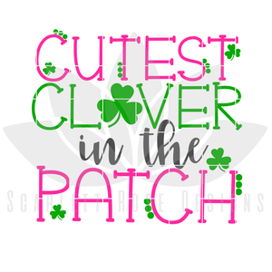 Cutest Clover in the Patch, SVG cut file