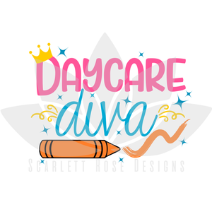 Daycare Diva, First day of School, back to school SVG, PNG, EPS cut file