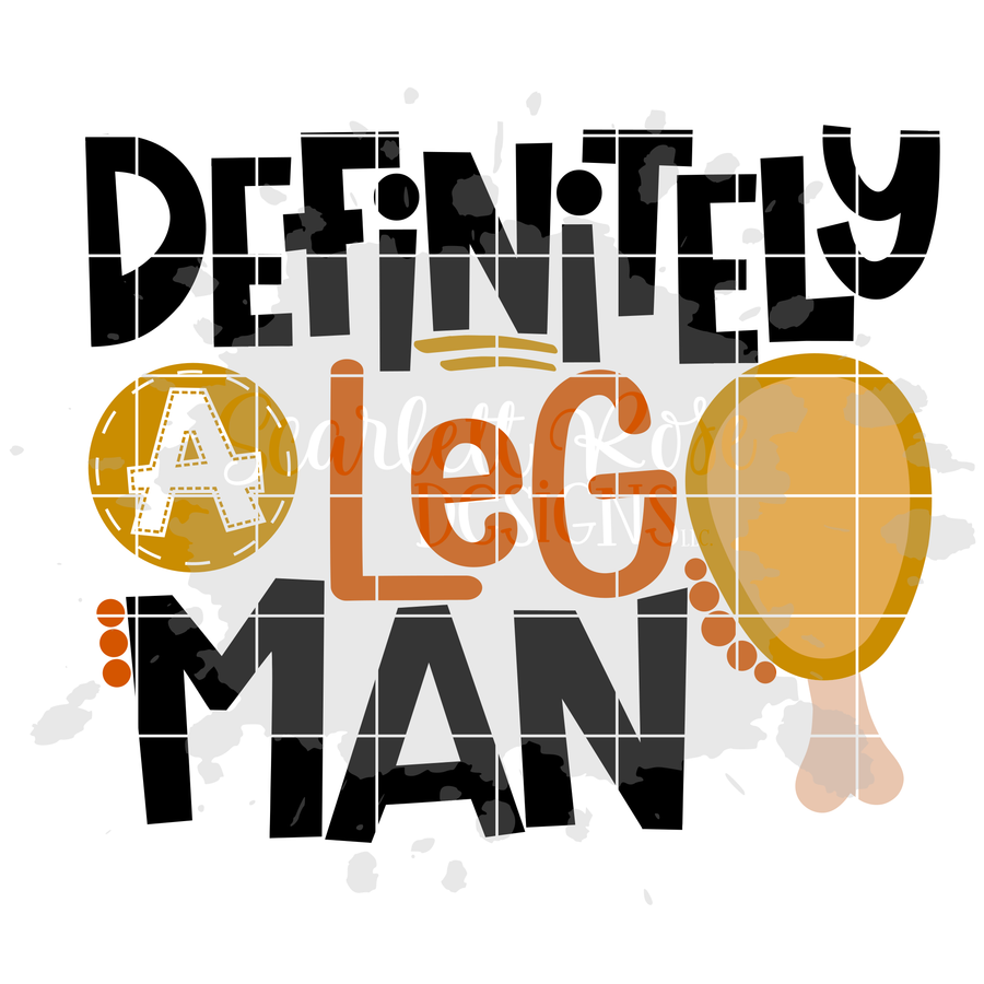 Definitely a Leg Man SVG