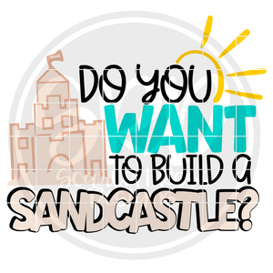 Do You Want To Build a Sandcastle - Color SVG