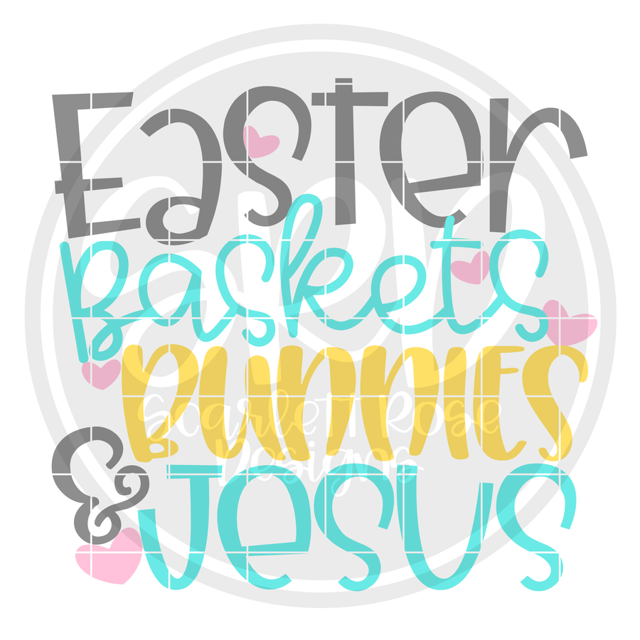 Easter Baskets, Bunnies & Jesus SVG