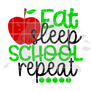 Eat, Sleep, School, Repeat SVG