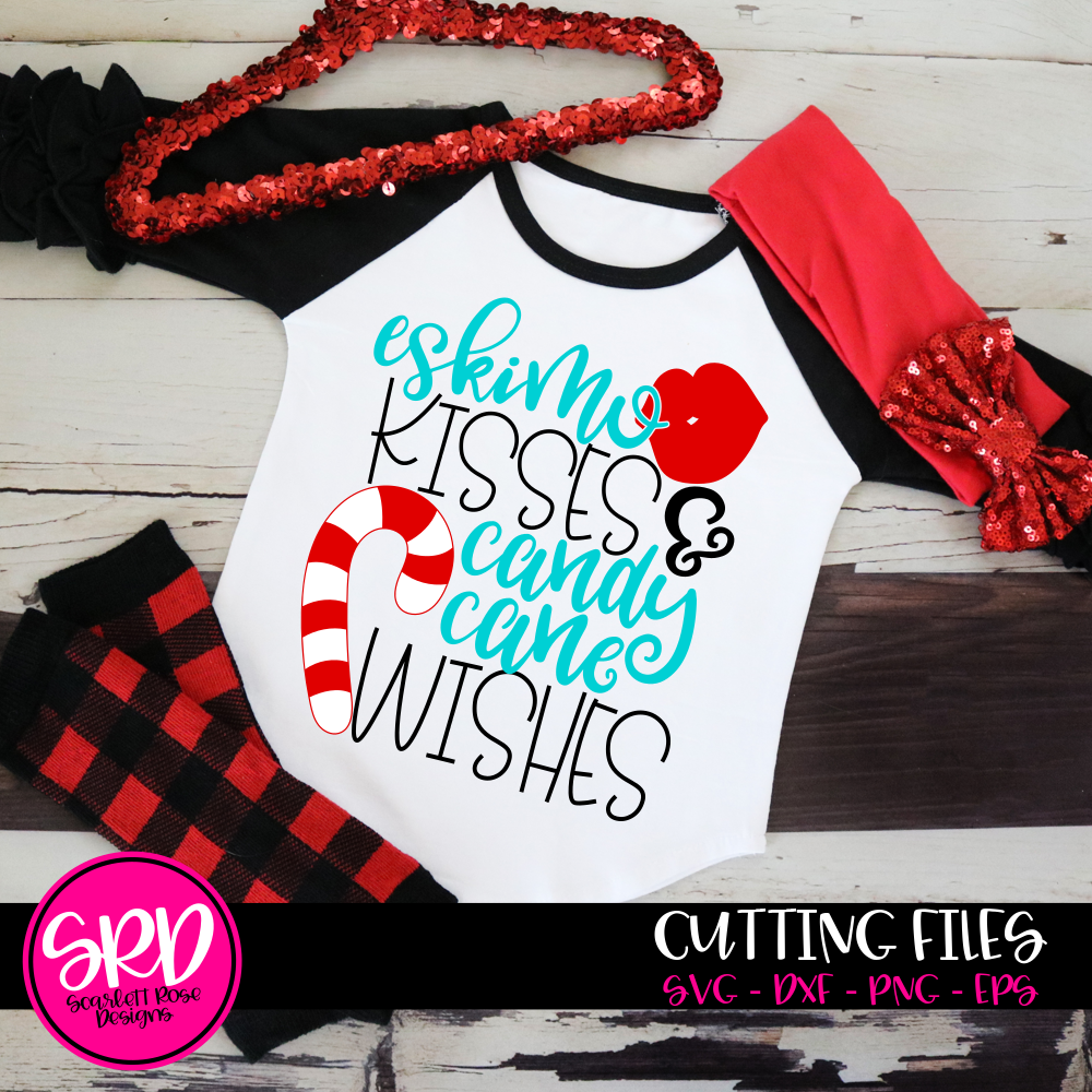 Eskimo Kisses & Candy Cane Wishes SVG - 2019