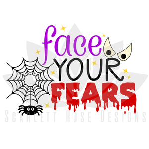 Halloween SVG, Face your Fears, Monster, Spider Boy Halloween cut files