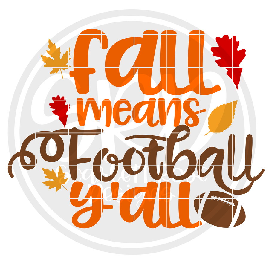Fall means Football Y'all SVG