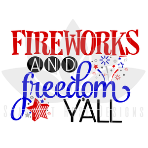 Fireworks and Freedom Y'all SVG