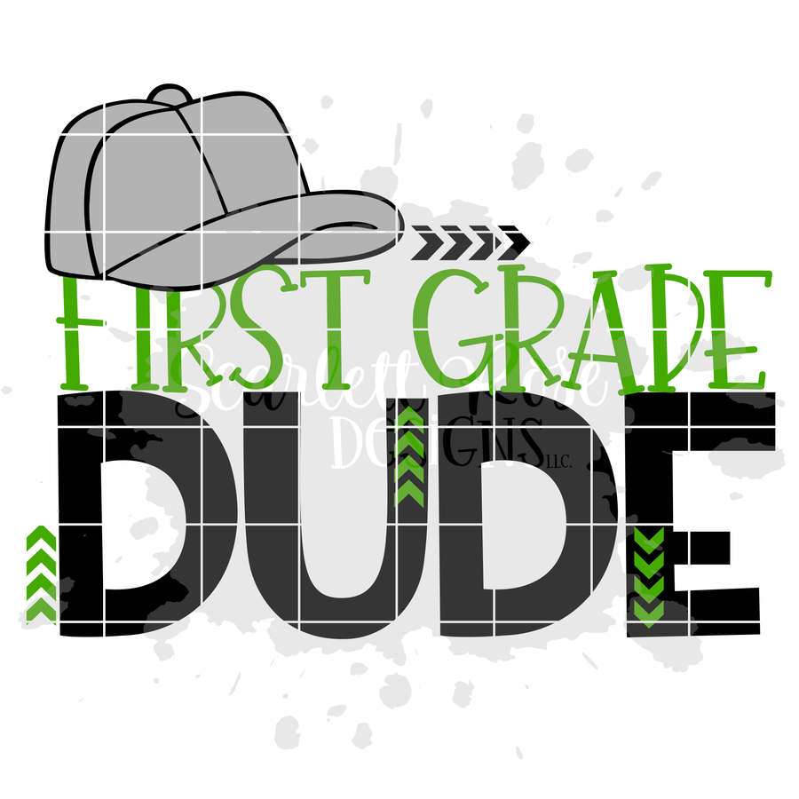 First Grade Dude SVG cut file