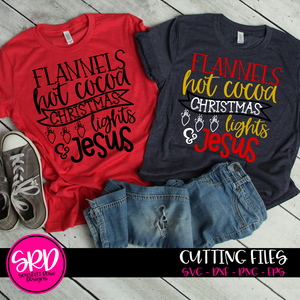 Flannels, Hot Cocoa, Christmas Lights & Jesus SVG