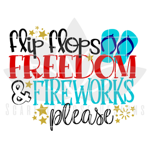 Flip Flops, Freedom and Fireworks SVG