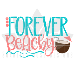 Forever Beachy SVG