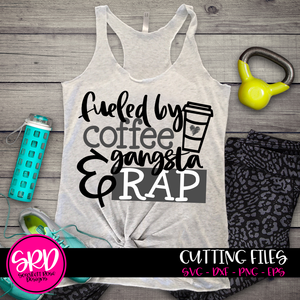 Fueled by Coffee and Gangsta Rap SVG