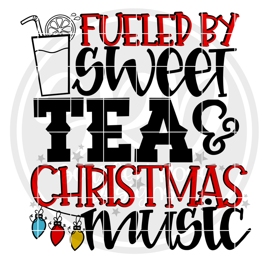 Fueled by Sweet Tea and Christmas Music SVG