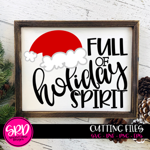 Full of Holiday Spirit - Hat SVG