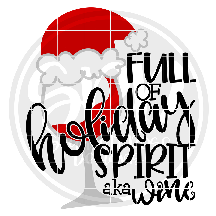 Full of Holiday Spirit aka Wine SVG