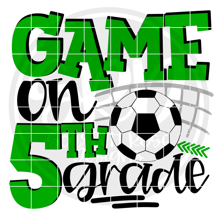 Game On 5th Grade SVG - Soccer