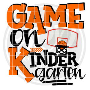 Game On Kindergarten SVG - Basketball