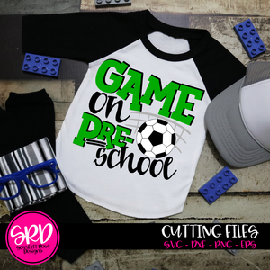 Game On Preschool SVG - Soccer