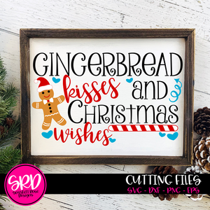 Gingerbread Kisses and Christmas Wishes SVG