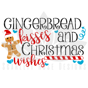Christmas SVG, DXF, Gingerbread Kisses and Christmas Wishes cut file