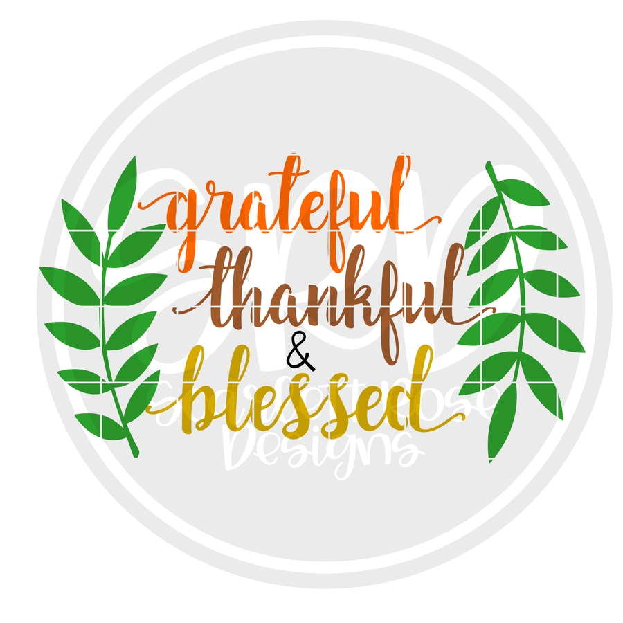 Grateful Thankful Blessed Wreath SVG