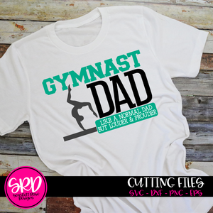 Gymnast Dad - Louder & Prouder SVG