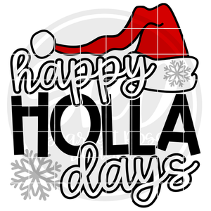 Happy Holla Days SVG