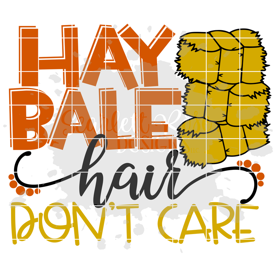 Hay Bale Hair Don't Care SVG