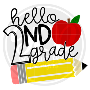 Hello Second Grade SVG - Apple and Pencil