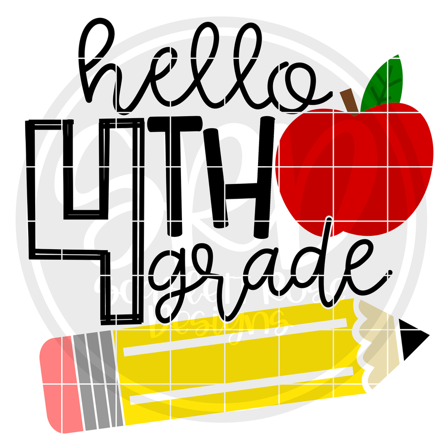 Hello Fourth Grade SVG - Apple and Pencil