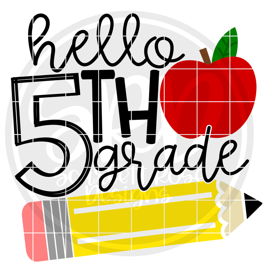 Hello Fifth Grade SVG - Apple and Pencil