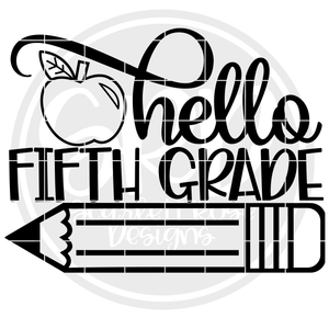 Hello Fifth Grade SVG - Apple (One Layer)