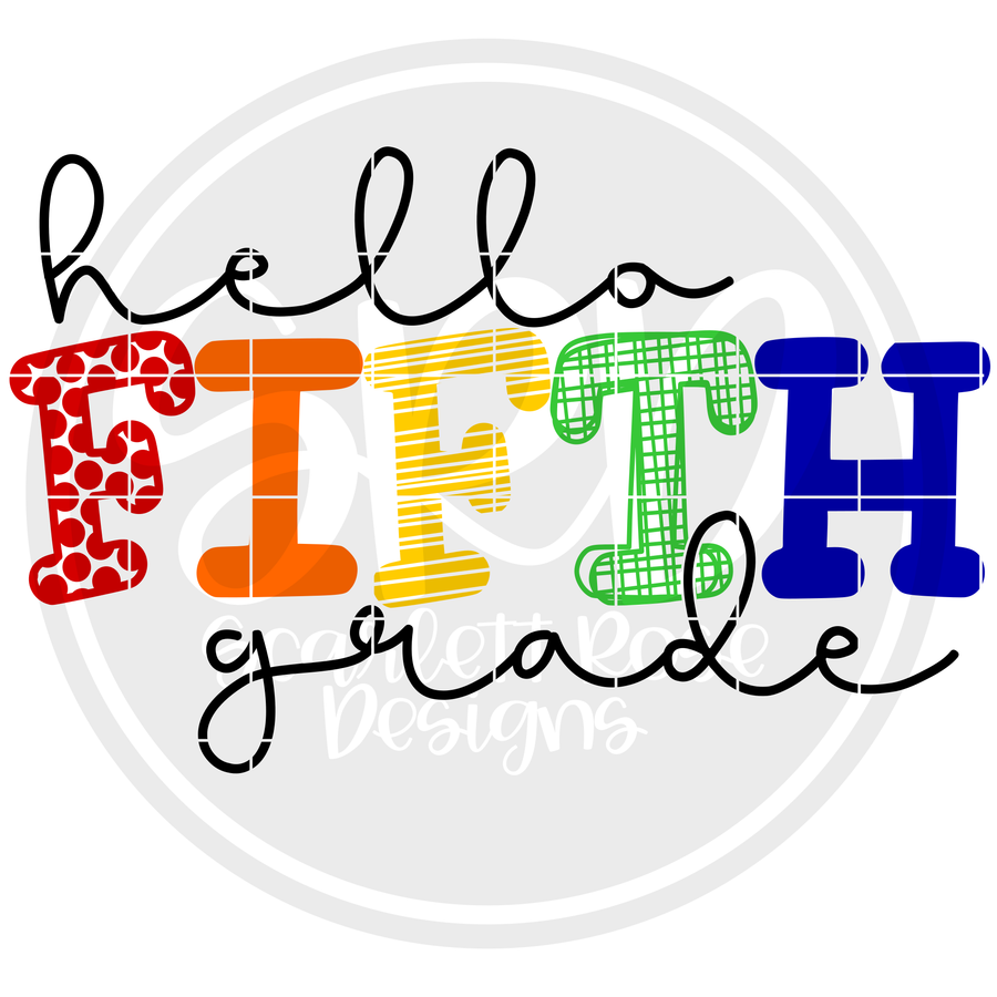 Hello Fifth Grade - Pattern SVG