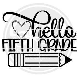 Hello Fifth Grade SVG - Black