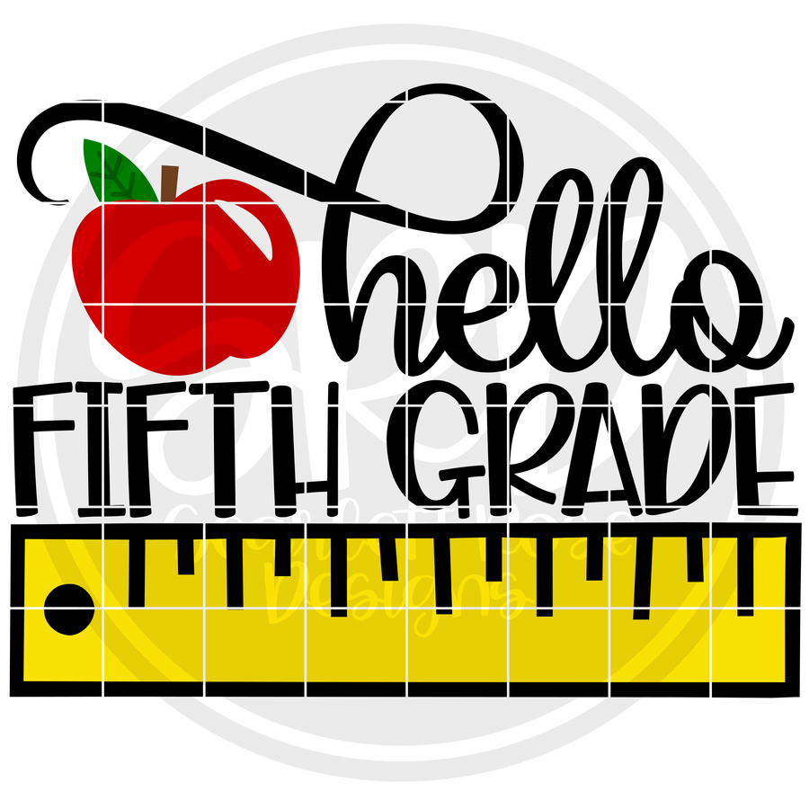 Hello Fifth Grade SVG - Ruler Color