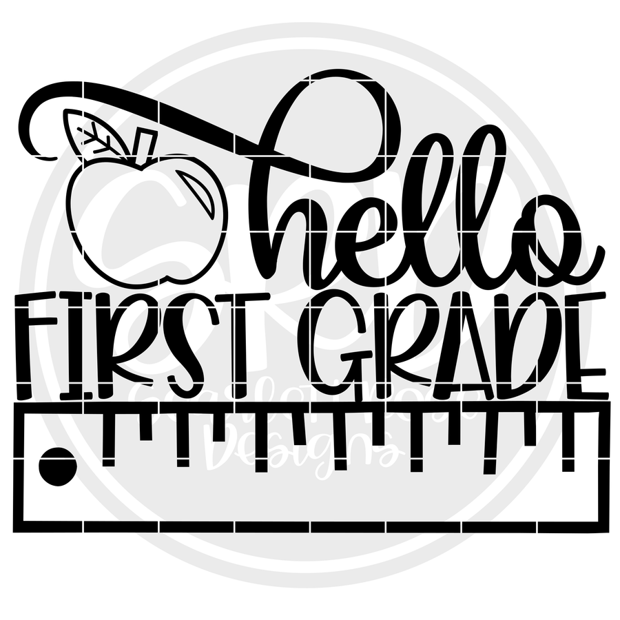Hello First Grade SVG - Ruler (One Layer)