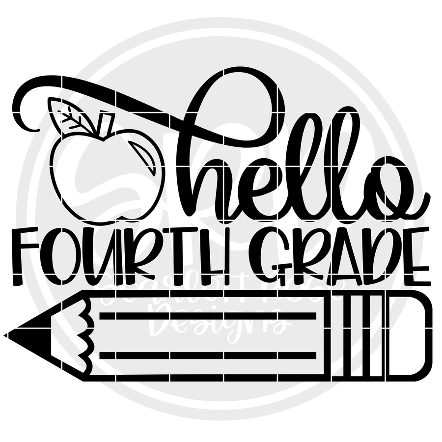 Hello Fourth Grade SVG - Apple (One Layer)