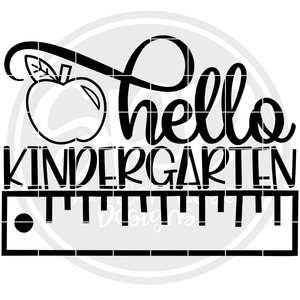 Hello Kindergarten SVG - Ruler (One Layer)