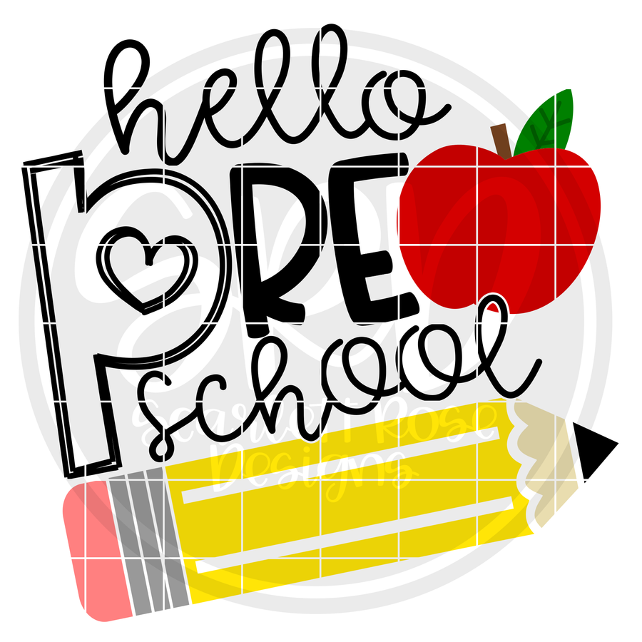 Hello Preschool SVG - Apple and Pencil