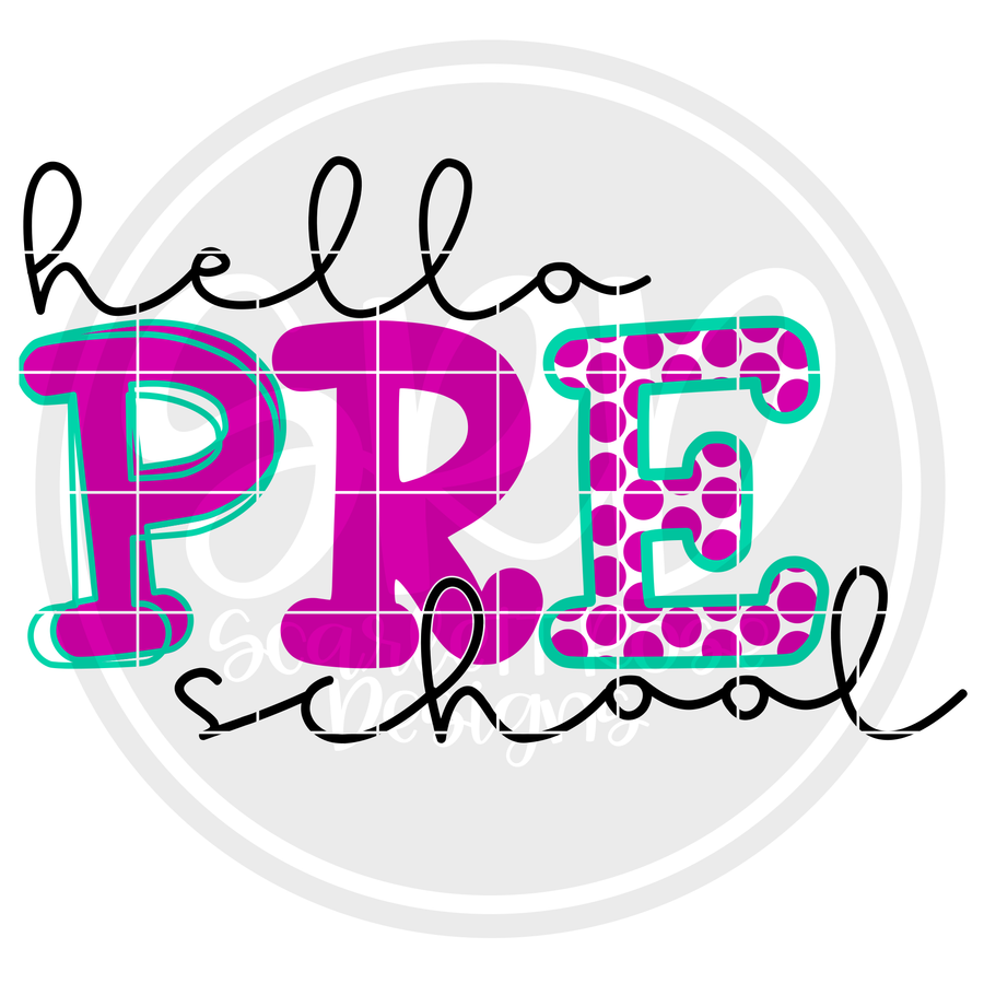 Hello Preschool - Pattern SVG