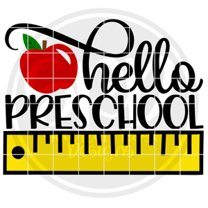 Hello Preschool SVG - Ruler Color