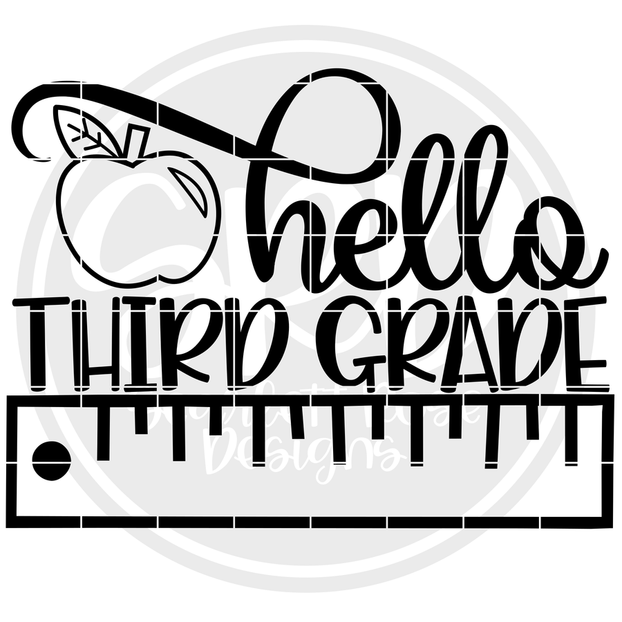 Hello Third Grade SVG - Ruler (One Layer)