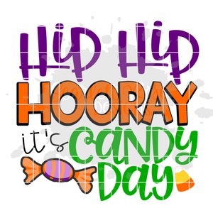 Hip Hip Hooray It's Candy Day SVG