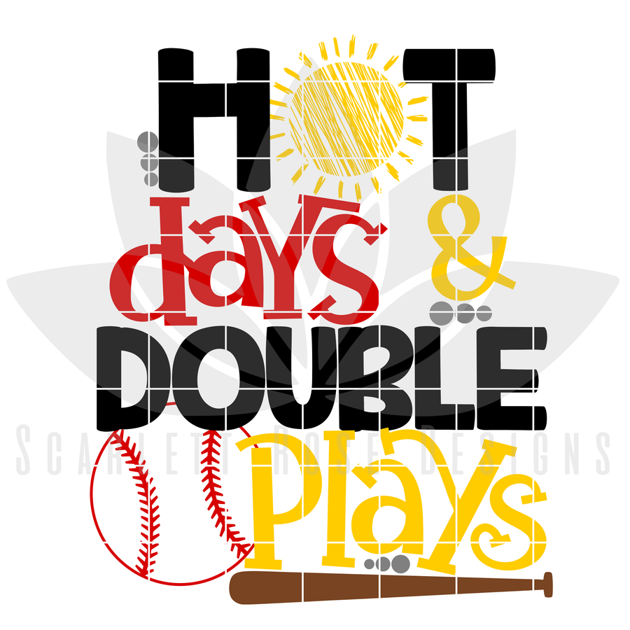 Hot Days and Double Plays SVG