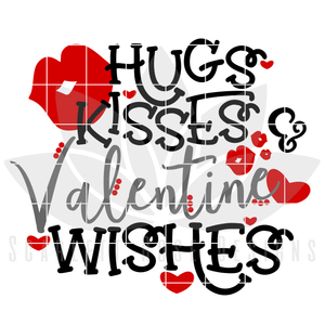 Valentine's Day SVG, DXF, Hugs Kisses and Valentine Wishes cut file