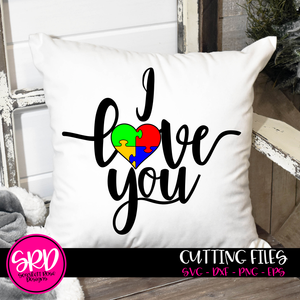 I Love You, Autism Mom, Dad, Autism SVG