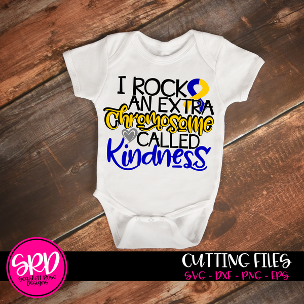 Down Syndrome Awareness, I Rock An Extra Chromosome Called