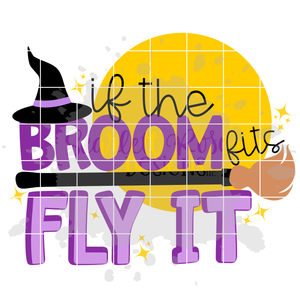 If The Broom Fits Fly It SVG