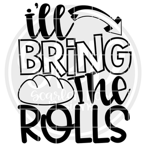 I'll Bring The Rolls - Black SVG